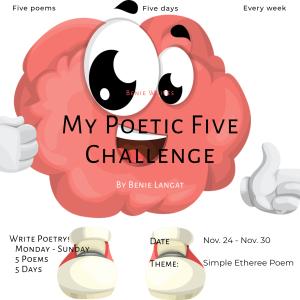 My Poetic 5 Challenge: Etheree Poem